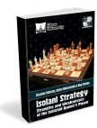 Isolani Strategy. Strengths and Weakn. of Isolated Queen Pawn