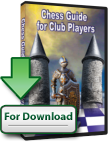 Chess Guide for Club Players (Download)