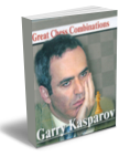 Garry Kasparov. Great Chess Combinations
