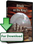 Attack on the King I (Download)