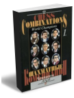 Chess Combinations. World Champions, vol. 1 (Steinitz-Petrosian)