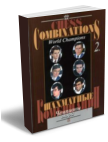 Chess Combinations. World Champions, vol. 2 (Spassky-Anand)