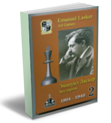 Emanuel Lasker, vol.2, all games, 1904-1940