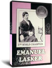 Emanuel Lasker - 2nd World Champion (download)